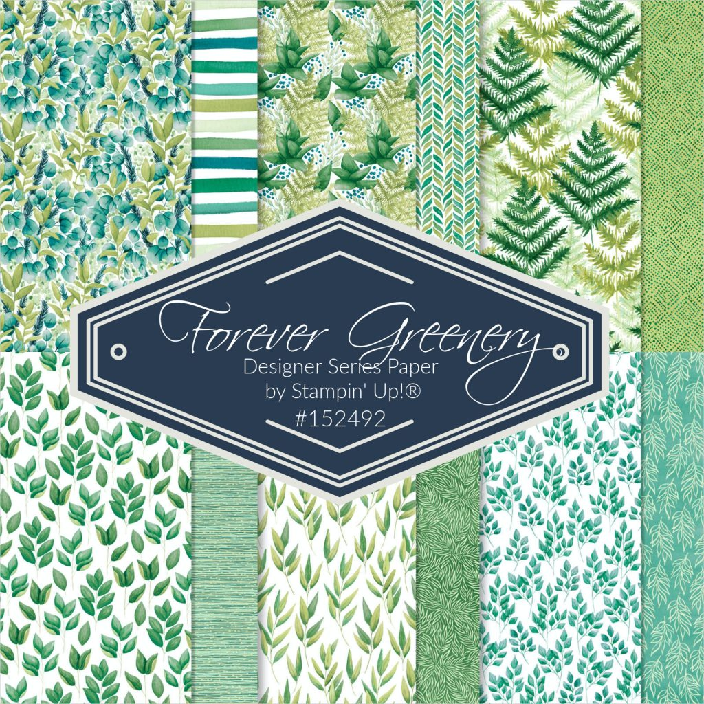 Forever Greenery Designer Series Paper, Stampin' Up!, Mary Anne Grimmer, www.mastampstudio.net