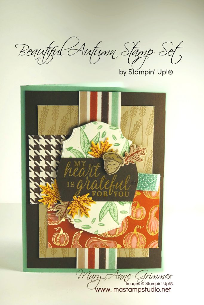 Beautiful Autumn, Stampin' Up!, Mary Anne Grimmer, #mastampstudio, Fall, Card Making, Rubber Stamping